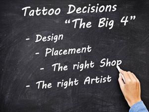 Tattoo Decisions - The Big 4